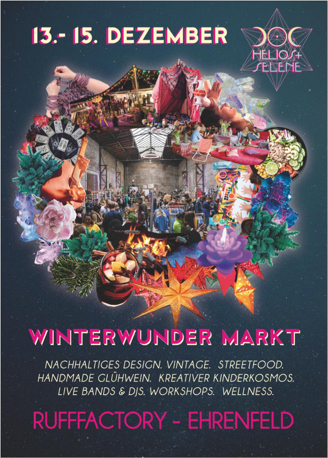 HELIOS + SELENE // Winterwunder Markt @ Rufffactory, Köln: 13.-15.12.